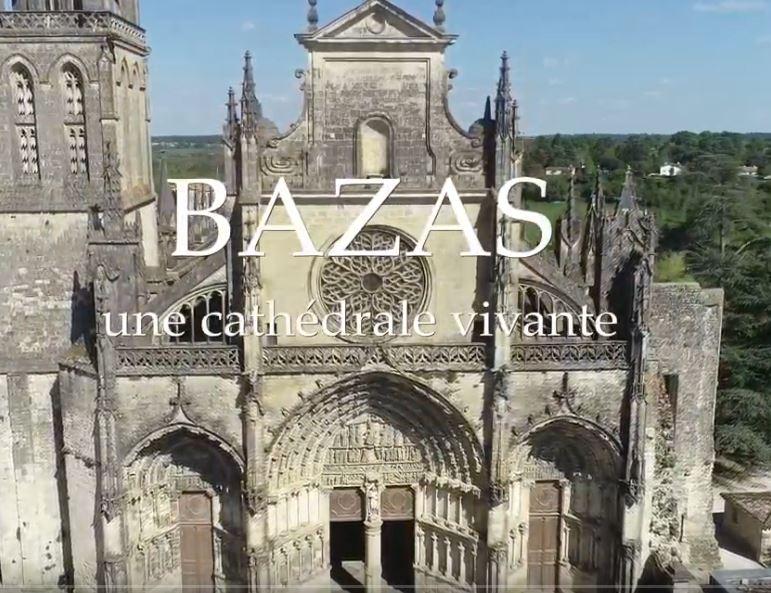 Bazas, Une Cathédrale Vivante